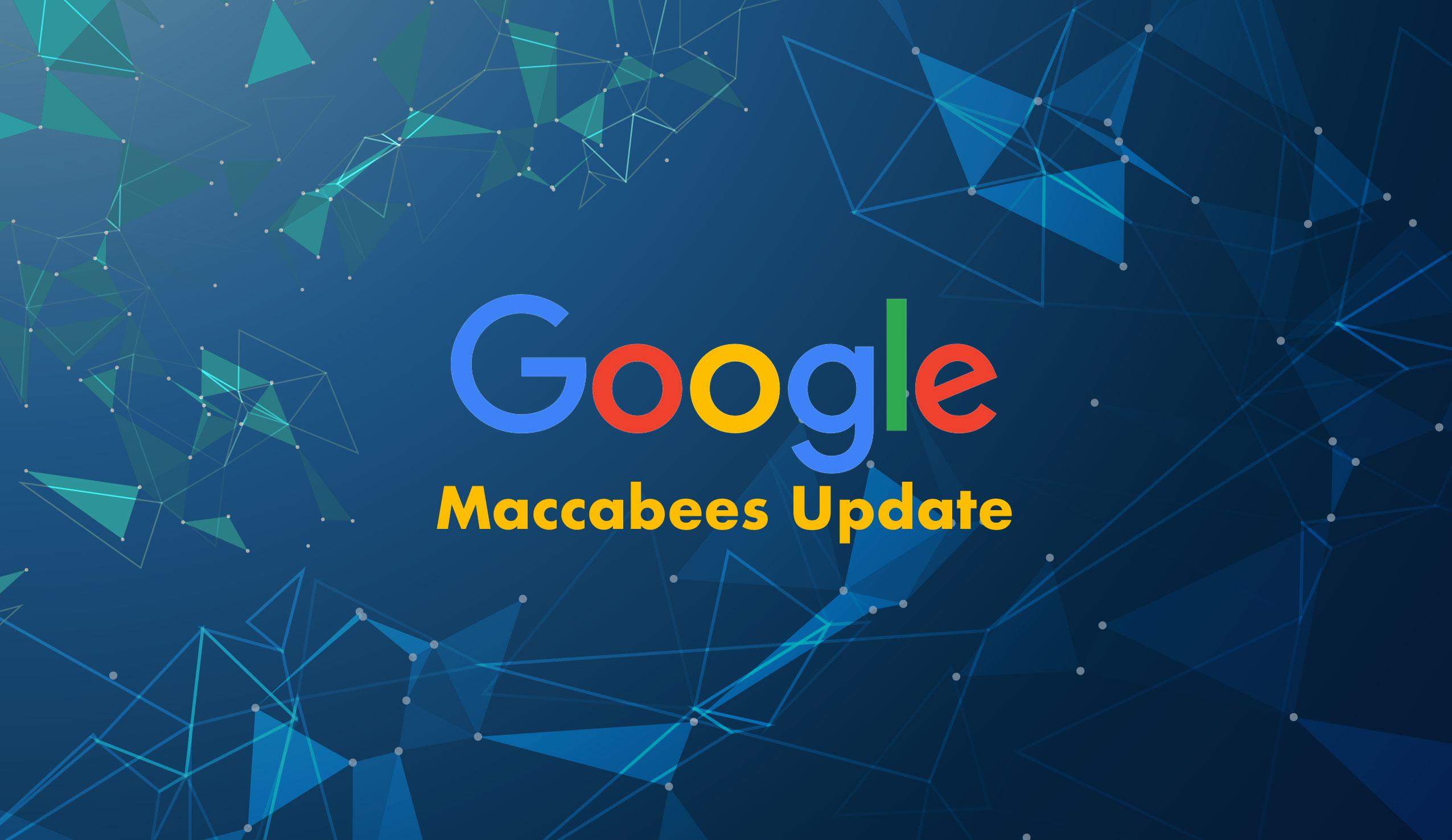 Maccabees Update, i nuovi cambiamenti dell'algoritmo di Google